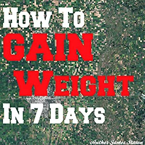 How to Gain Weight in 7 Days Hörbuch
