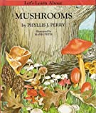 Let's learn about mushrooms