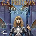 Legacy of Kings: Magister Trilogy, Book 3 (       UNABRIDGED) by C. S. Friedman Narrated by Elisabeth Rodgers