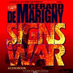 Signs of War: Cris De Niro, Book 2 (       UNABRIDGED) by Gerard de Marigny Narrated by Elijah Alexander