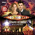 Doctor Who: Ghosts of India Audiobook by Mark Morris Narrated by David Troughton