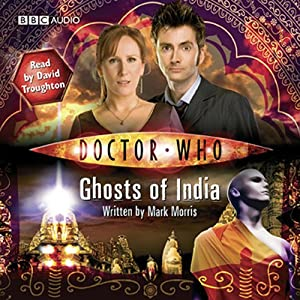 Doctor Who: Ghosts of India | [Mark Morris]