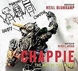 Peter Aperlo Chappie: The Art of the Movie