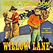 Willow Lane: Tales of the Old West, Book 4 | Paul L. Thompson