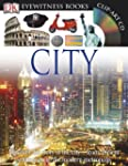 Eyewitness City [With CDROM and Poste...