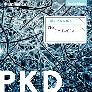 The Simulacra | [Philip K. Dick]