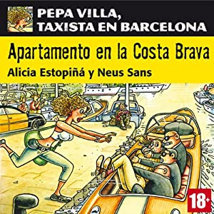 Apartamento en la Costa Brava: Pepa Villa, taxista en Barcelona [Apartment in the Costa Brava] Hörbuch
