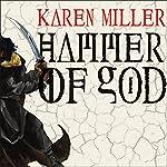 Hammer of God: The Godspeaker Trilogy, Book 3 | Karen Miller