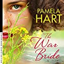 The War Bride Audiobook by Pamela Hart Narrated by Edwina Wren