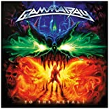 To The Metal by Gamma Ray (2010-01-19)