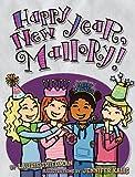 Happy New Year, Mallory! (Mallory (Darby Creek))