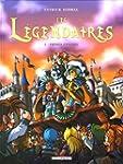 L�GENDAIRES (LES) T.03 : FR�RES ENNEMIS