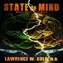 State of Mind: Brier Hospital Series, Book 8 Audiobook by Lawrence Gold Narrated by Tim Danko