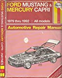 img - for Ford Mustang and Mercury Capri Automotive Repair Manual: All Ford Mustang and Mercury Capri Models 1979 Through 1992 (Hayne's Automotive Repair Manual) book / textbook / text book