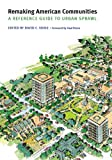 cover of Remaking American Communities: A Reference Guide to Urban Sprawl (Our Sustainable Future): A Reference Guide to Urban Sprawl (Our Sustainable Future)