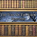 The Turn of the Screw (       UNABRIDGED) by Henry James Narrated by Gale Van Cott