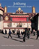 img - for Jokhang: Tibet's Most Sacred Buddhist Temple by Gyurme Dorje (2010-05-01) book / textbook / text book