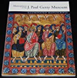 Masterpieces of the J.Paul Getty Museum: Illuminated Manuscripts (0500170134) by J. Paul Getty Museum