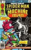 Spider-Man and Machine Man (Marvel Team-up No. 99) (021475099X) by Stan Lee