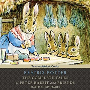 The Complete Tales of Beatrix Potter | [Beatrix Potter]