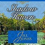 Shadow Haven | Jill Jones