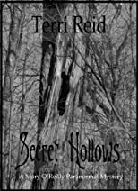 Secret Hollows - A Mary O'Reilly Paranormal Mystery (Book 7)