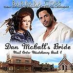 Dan McCall's Bride: Mail Order Misdelivery, Book 1 | Barbara Goss