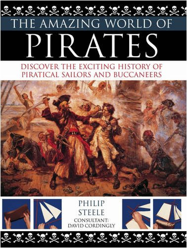 Amazing World of Pirates (The Amazing World of...), PHILIP STEELE