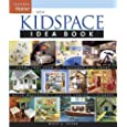 New Kidspace Idea Book (Taunton Home Idea Books)