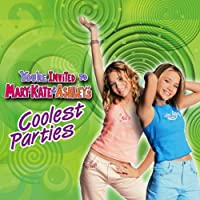 Mary-Kate & Ashley -- You're Invited to Mary-Kate & Ashley's Coolest Parties (Complete Series)