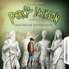 Percy Jackson erzählt: Griechische Göttersagen Hörbuch von Rick Riordan Gesprochen von: Marius Clarén