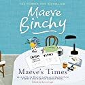 Maeve's Times (       UNABRIDGED) by Maeve Binchy Narrated by Kate Binchy