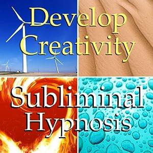 Develop Creativity Subliminal Affirmations: Creative Flow, Positive Energy, Solfeggio Tones, Binaural Beats, Self Help Meditation | [Subliminal Hypnosis]