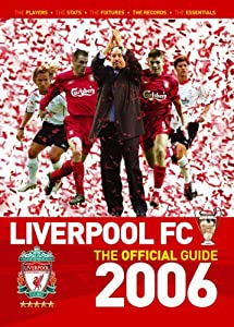 The Liverpool Fc Official Handbook 2006 from Trinity Mirror Sport Media