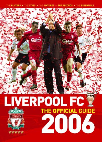 The Liverpool FC Official Handbook 2006