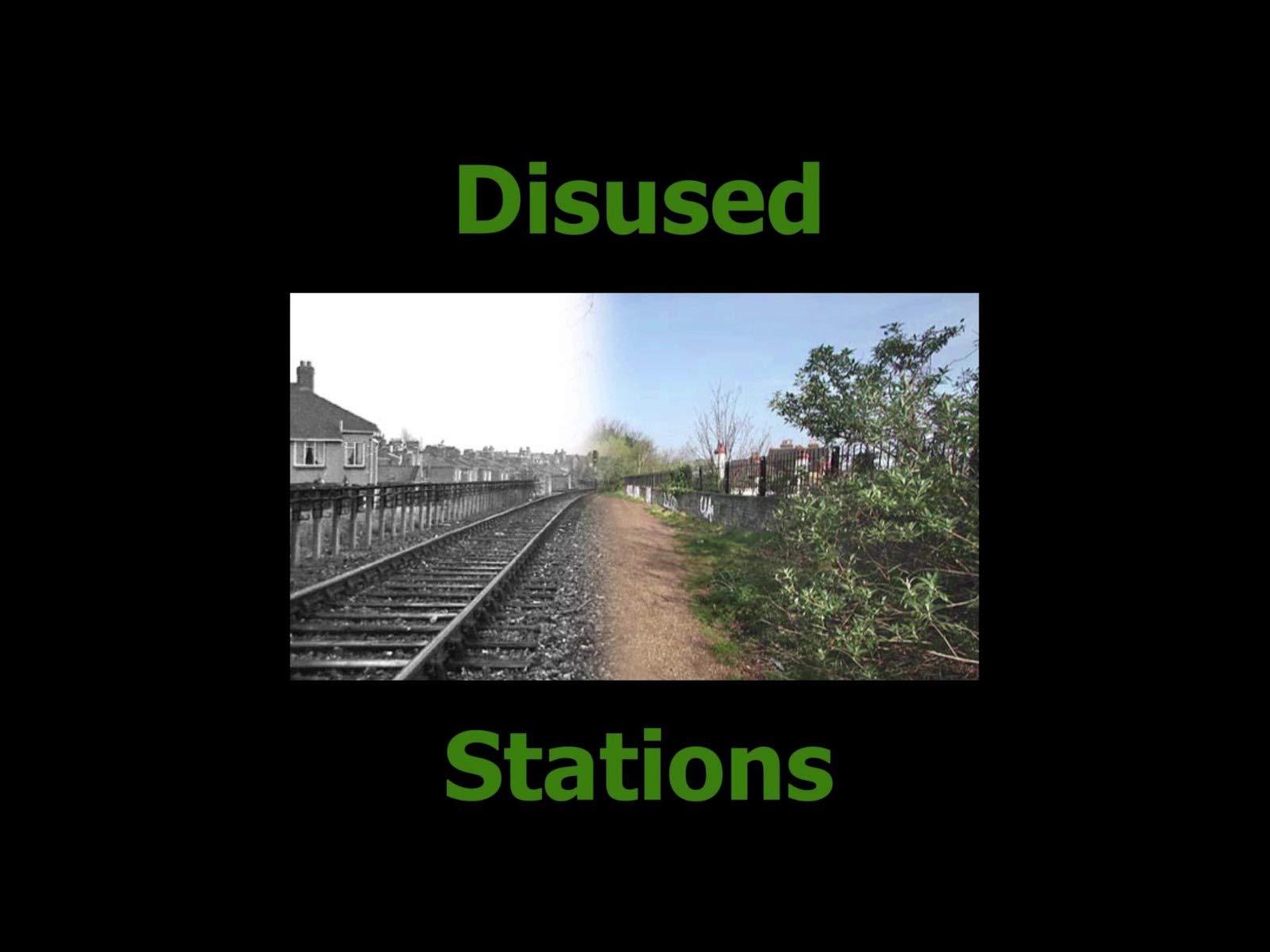 Disused Stations - Season 1