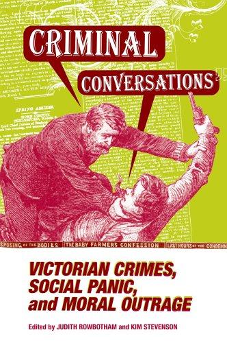 Criminal Conversations: Victorian Crimes, Social Panic, & Moral (Parliaments & Legislatures)