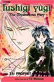 Fushigi Yûgi, Vol  14: Prophet (Fushigi Yugi: The Mysterious Play)