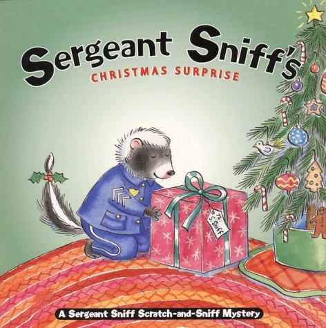 Sergeant Sniff's Christmas Surprise: A Sergeant Sniff Scratch-and-Sniff Mystery (Sergeant Sniff Scratch-And-Sniff Mysteries), Julie Durrell