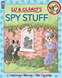 Spy Stuff (Lu & Clancy) (1550746936) by Mason, Adrienne