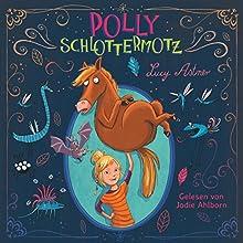 Polly Schlottermotz Hörbuch von Lucy Astner Gesprochen von: Jodie Ahlborn