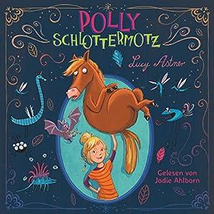Polly Schlottermotz Hörbuch