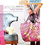 Amy Butler's Style Stitches: 12 Easy...
