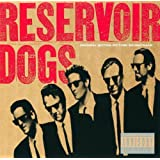 Reservoir Dogs [Explicit]