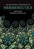 img - for The Blackwell Companion to Hermeneutics book / textbook / text book
