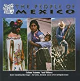 Colleen Williams The People of Mexico (Mexico: Beautiful Land, Diverse People)