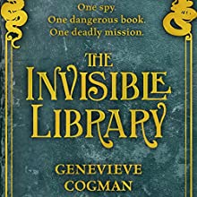 The Invisible Library Audiobook by Genevieve Cogman Narrated by Susan Duerden