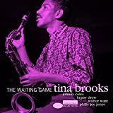 The Waiting Game / Tina Brooks