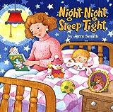 Night-Night, Sleep Tight (0448417464) by Smath, Jerry