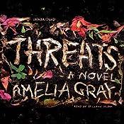 Threats | [Amelia Gray]